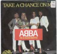 ABBA - Take A Chance On Me 4:05/i�m A Marionette 3:54