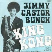 Jimmy Castor Bunch - King Kong