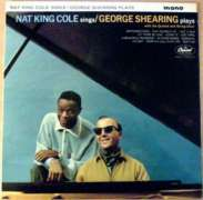 Nat King Cole; George Shearing - Nat King Cole Sings / George Shearing Plays