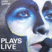 Peter Gabriel Plays Live - Peter Gabriel