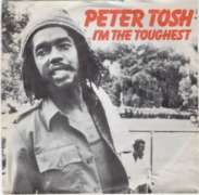 Tosh, peter - I'm The Toughest Album