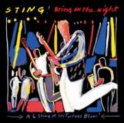 Sting - Bring On The Night (live)
